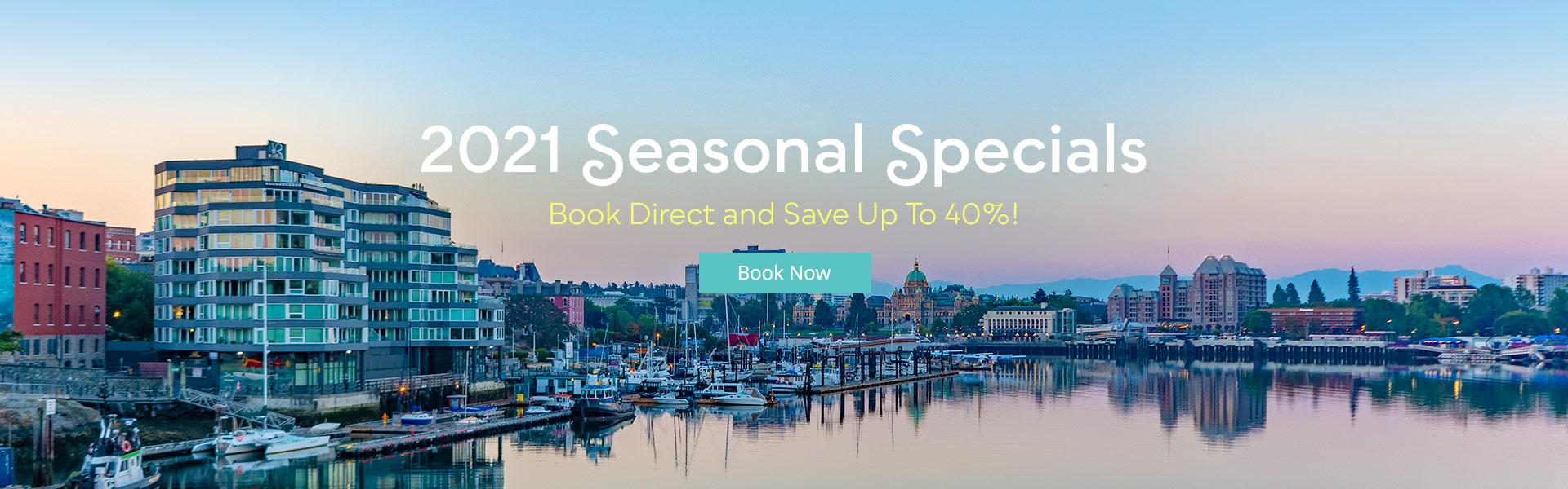 Victoria Regent Waterfront Hotel & Suites - 2021 Seasonal Specials
